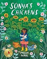 Sonya's Chickens af Phoebe Wahl
