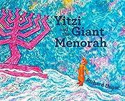 Yitzi and the Giant Menorah – tekijä:…