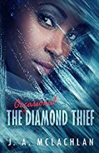 The Occasional Diamond Thief by Jane Ann…