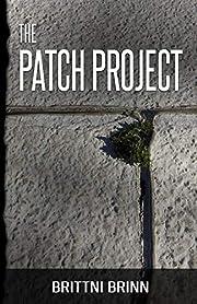 The Patch Project de Brittni Brinn