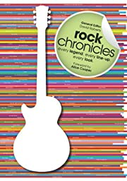 Rock Chronicles: Every Legend, Every…