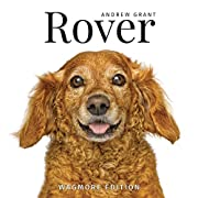 Rover: Wagmore Edition by Andrew Grant