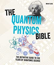 The Quantum Physics Bible: The Definitive…