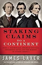 Staking Claims to a Continent di James Laxer