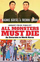 All Monsters Must Die: An Excursion to North…