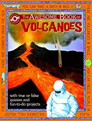 The Awesome Book of Volcanoes (World of…