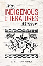 Why Indigenous Literatures Matter…