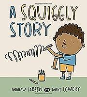 A Squiggly Story af Andrew Larsen
