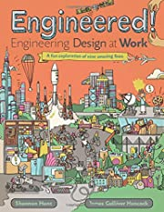 Engineered!: Engineering Design at Work –…