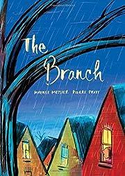 The Branch por Mireille Messier