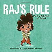 Raj's Rule (For the Bathroom at School) –…