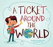 A Ticket Around the World de Natalia Diaz