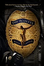 The Acolyte by Nick Cutter