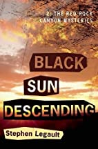 Black Sun Descending (A Red Rock Canyon…