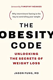 The Obesity Code: Unlocking the Secrets of…