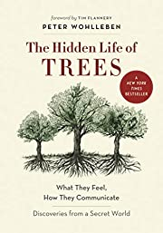 The Hidden Life of Trees: What They Feel,…