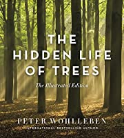 The Hidden Life of Trees: The Illustrated…