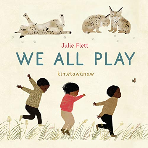 We All Play by Julie Flett