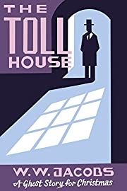 The Toll House: A Ghost Story for Christmas…