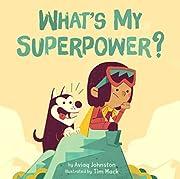 What's My Superpower? por Aviaq Johnston