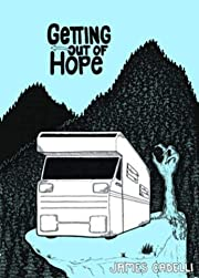 Getting Out of Hope von James Cadelli