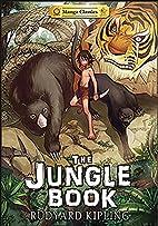 Manga Classics: The Jungle Book by Rudyard…