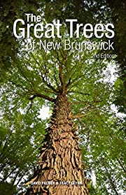 The Great Trees of New Brunswick, 2nd…