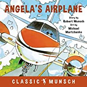 Angela's Airplane (Classic Munsch) de…