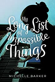 My Long List of Impossible Things by…