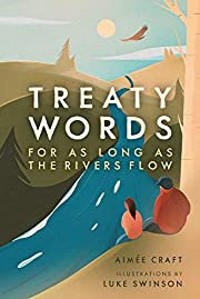 Treaty Words: For As Long As the Rivers Flow…
