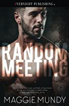Random Meeting by Maggie Mundy
