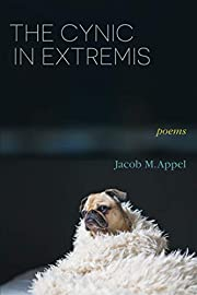 The Cynic in Extremis: Poems af Jacob M.…