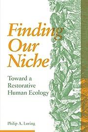 Finding Our Niche: Toward A Restorative…