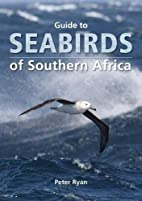 Guide to Seabirds of Southern Africa by…