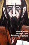 James K. Baxter, complete prose / edited and introduced by John Weir