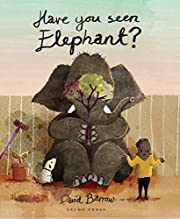Have You Seen Elephant? av David Barrow