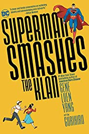 Superman Smashes the Klan de Gene Luen Yang