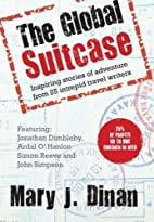 The Global Suitcase by Mary Dinan