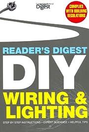 Reader's Digest DIY: Wiring and Lighting:…