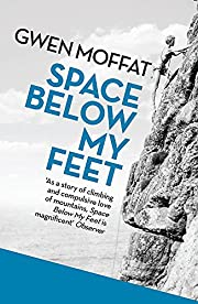Space Below My Feet av Gwen Moffat