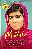 I am Malala : the girl who stood up for education and was shot by the Taliban / Malala Yousafzai ; with Christina Lamb