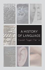 A History of Language de Steven Roger…
