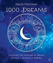 1000 Dreams: Discover the Meanings of Dream…