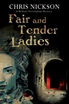 Fair and Tender Ladies by Chris Nickson