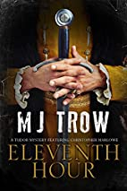 Eleventh Hour by M. J. Trow