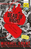Dead of night / Michael Grant