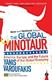 The Global Minotaur : America, Europe and the future of the global economy / Yanis Varoufakis