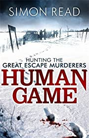 Human Game: Hunting the Great Escape…