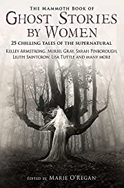 The Mammoth Book of Ghost Stories by Women…