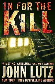 In for the Kill (Frank Quinn) de John Lutz